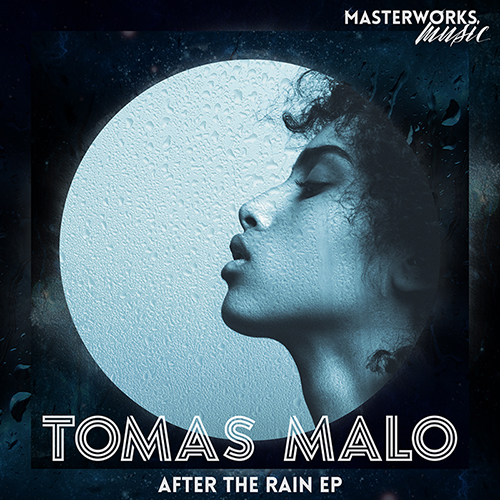 TOMAS-MALO-AFTER-THE-RAIN-E.P