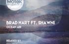 PREMIERE — Brad Hart feat. Shawni – Ocean Air (Original Mix) [Motek Music]