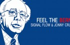 FREE DOWNLOAD — Signal Flow & Jonny Cruz – Feel The Bern! [Touch Of Class Records]
