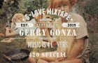 G-Love Mixtape Vol.14 featuring Gerry Gonza (420 Special)