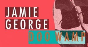 Jamie George-Doo Wamp [Mutant Youth Records]