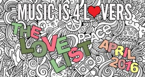 The Love List — Top 20 Tracks April 2016