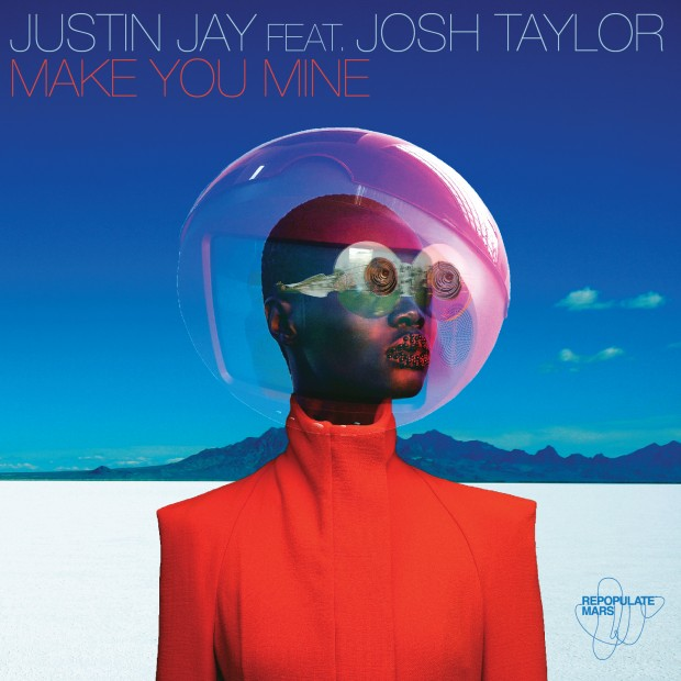 PACK SHOT Justin Jay featuring Josh Taylor - Make You Mine EP - Repopulate Mars