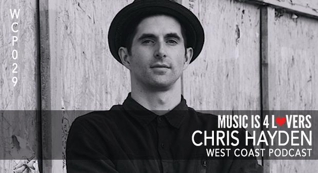 West Coast Podcast 029: Chris Hayden