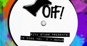 Riva Starr Presents – In Dubb Vol.2 > Sonar [Snatch! Records]