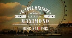 G-Love Mixtape Vol.16 featuring MAXIMONO