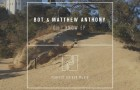 BOT, Matthew Anthony – Oh I Know EP (Perfect Driver Music)