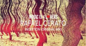 FREE DOWNLOAD — Rafael Cerato – Inception (Original Mix) + Interview