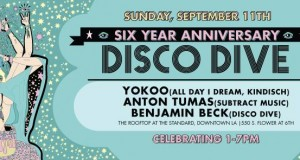 TICKET GIVEAWAY! Disco Dive 6 Year Anniversary With YokoO, Anton Tumas & Benjamin Beck