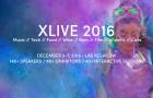 XLIVE 2016 – Las Vegas; December 5-7, 2016