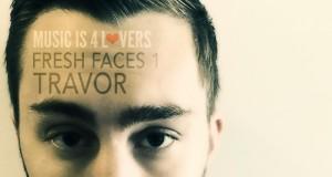 Fresh Faces 1 // Travor