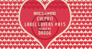 Culprit – Label Lovers #015 mixed by Droog