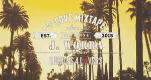 G-Love Mixtape Vol.22 featuring J. Worra