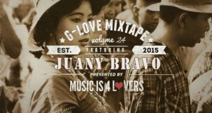 G-Love Mixtape Vol.24 featuring Juany Bravo (2 Year Special)