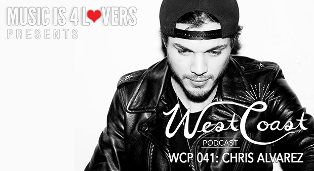 West Coast Podcast 041: Chris Alvarez
