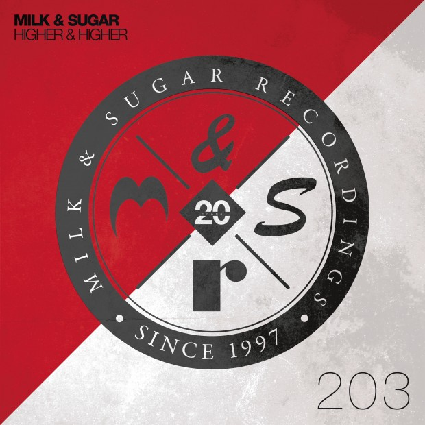 Milk & Sugar - 'Higher & Higher' Artwork