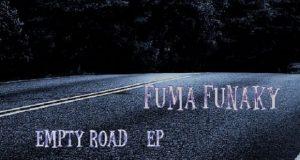 Fuma Funaky – Empty Road [987 Records]