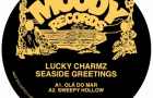 Lucky Charmz – Seaside Greetings EP [Moody Records]