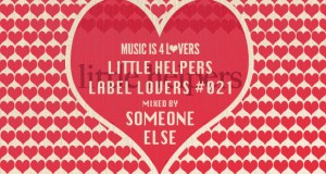 Little Helpers – Label Lovers #021 mixed by Someone Else