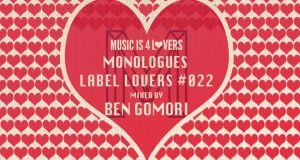 Monologues – Label Lovers #022 mixed by Ben Gomori