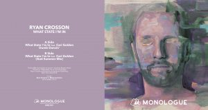 Ryan Crosson – What State I'm In [MonologueMusic]
