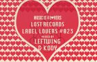 Lost Records – Label Lovers #023 mixed by Leftwing & Kody [MI4L.com]