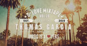 G-Love Mixtape Vol.28 featuring Thomas Garcia [MI4L.com]