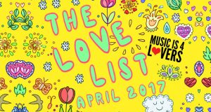 The Love List — Top 20 Tracks April 2017