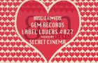 Gem Records – Label Lovers #027 mixed by Secret Cinema [MI4L.com]