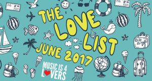 The Love List — Top 20 Tracks June 2017 [MI4L.com]