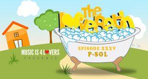 The LoveBath XXXV featuring P-SOL [MI4L.com]