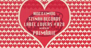 Tzinah Records – Label Lovers #028 mixed by Primărie [MI4L.com]