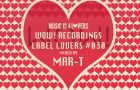 Wow! Recordings – Label Lovers #030 mixed by Mar-T [MI4L.com]