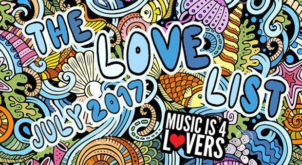 The Love List — Top 20 Tracks July 2017 [MI4L.com]