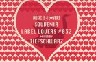 Souvenir – Label Lovers #032 mixed by Tiefschwarz [MI4L.com]