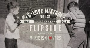 G-Love Mixtape Vol.31 featuring Flipside [MI4L.com]