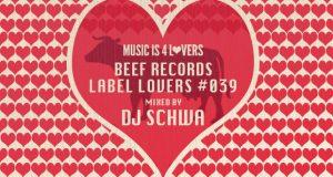 Beef Records – Label Lovers #039 mixed by Dj Schwa [MI4L.com]