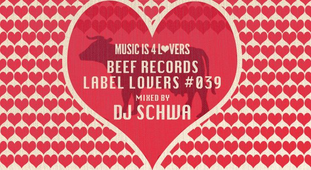 Beef Records – Label Lovers #039 mixed by Dj Schwa [MI4L.com]